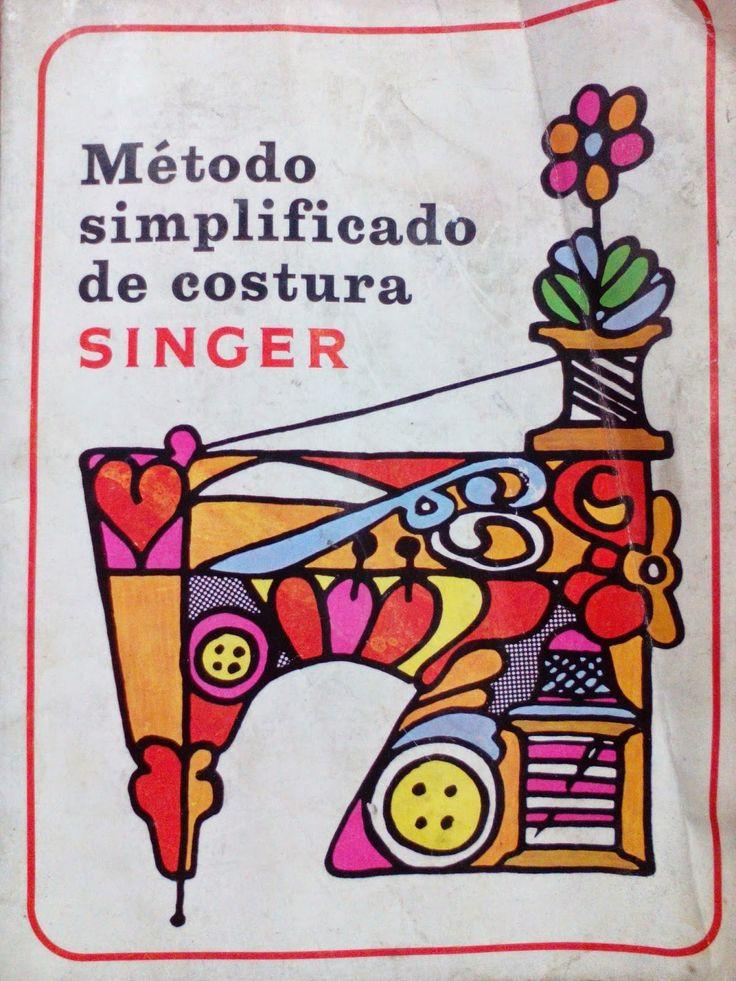 Livro de Costura - Método Simplificado de Costura SINGER ~ LOJA SINGER PORTO                                                                                                                                                      Mais
