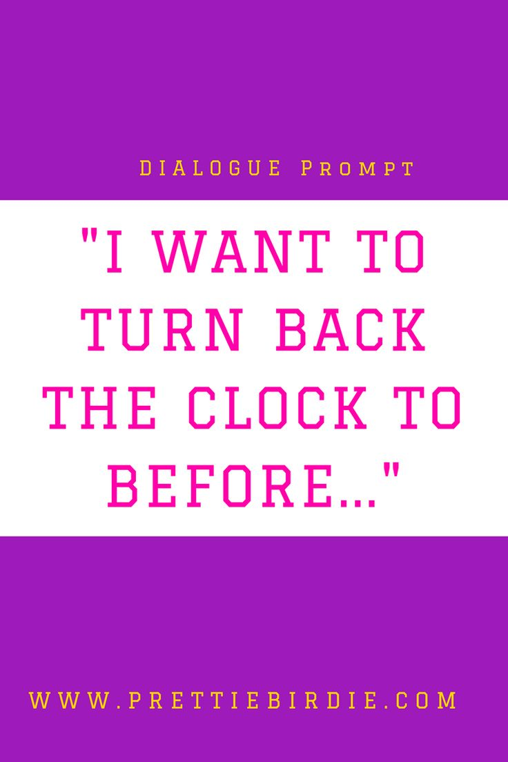 5 DIALOGUE PROMPTS THAT WILL GET YOU BACK TO WRITING FAST (PLUS A FREE PDF DOWNLOAD) — PrettieBirdie