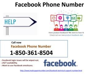 Is dialing Facebook Phone Number 1-850-361-8504 take charges from me? No, our Facebook Phone Number 1-850-361-8504 is a toll-free helpline number which takes zero call charges from you. So, just don't worry about the charges and stay in touch with us. Here, you will get some better ideas and ways to eliminate the Facebook issues from the root by our tech experts. http://www.mailsupportnumber.com/facebook-technical-support-number.html Facebook Phone Number