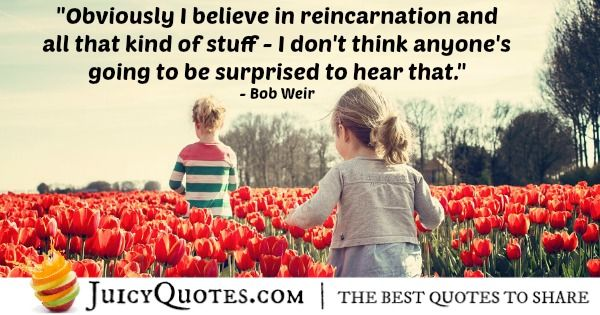 Quote About Believe - Bob Weir