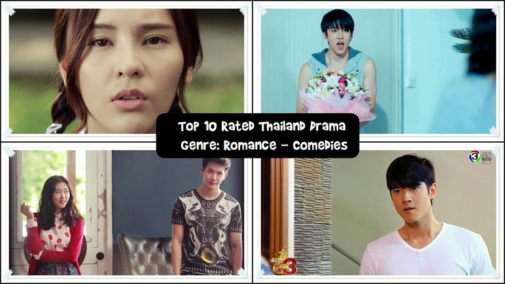 Top 10 Rated Thailand Drama | Genre: Romance - Comedies