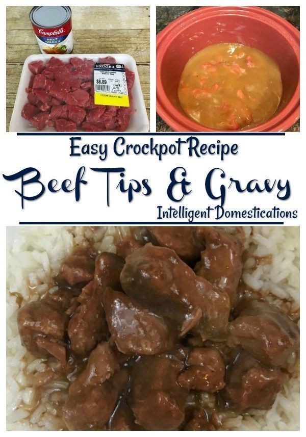 Easy Crockpot Beef Tips Gravy With Two Ingredients Recipe Crockpot Recipes Beef Tips Beef Tips And Rice Crockpot Beef