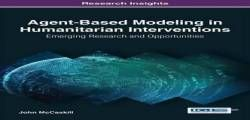 Agent-Based Modeling in Humanitarian Interventions: Emerging Research and Opportunities (Advances in Electronic Government Digital Divide and Regional Development) free ebook