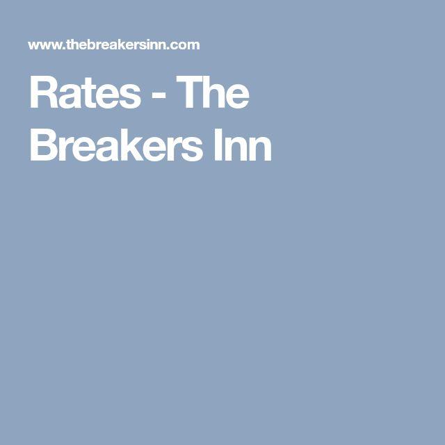 Rates - The Breakers Inn