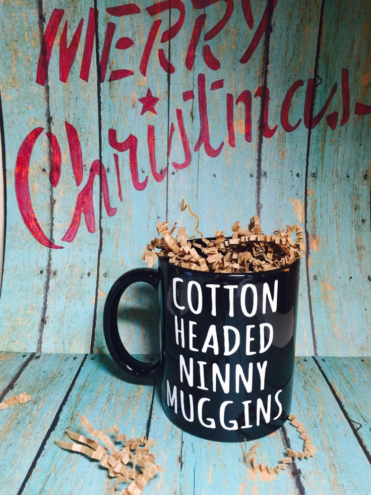 Cotton Headed Ninny Muggins Quote Mug | Christmas | Elf Movie Quote | Coffee | Handmade | New | Gift | Movie | Holiday | Funny | Dirty Santa by withlovelouise on Etsy https://www.etsy.com/listing/253594798/cotton-headed-ninny-muggins-quote-mug