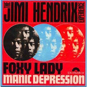 "#183. ""Foxy Lady""  ***  Jimi Hendrix (The Jimi Hendrix Experience)  (1970)"