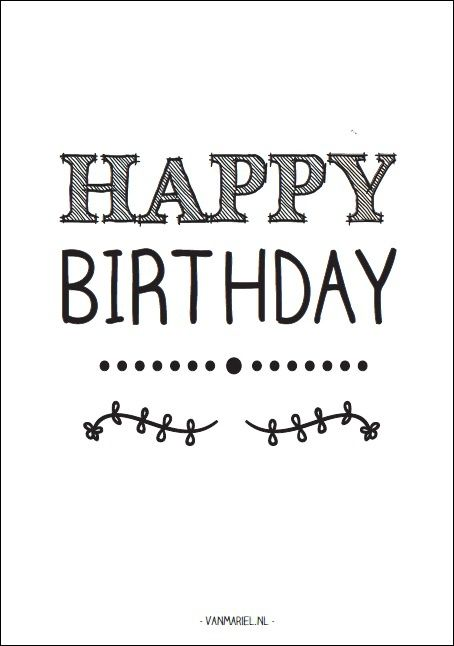 Happy birthday - Buy it at www.vanmariel.nl - Card € 1,25 Poster € 3,50 Big Poster € 7,50