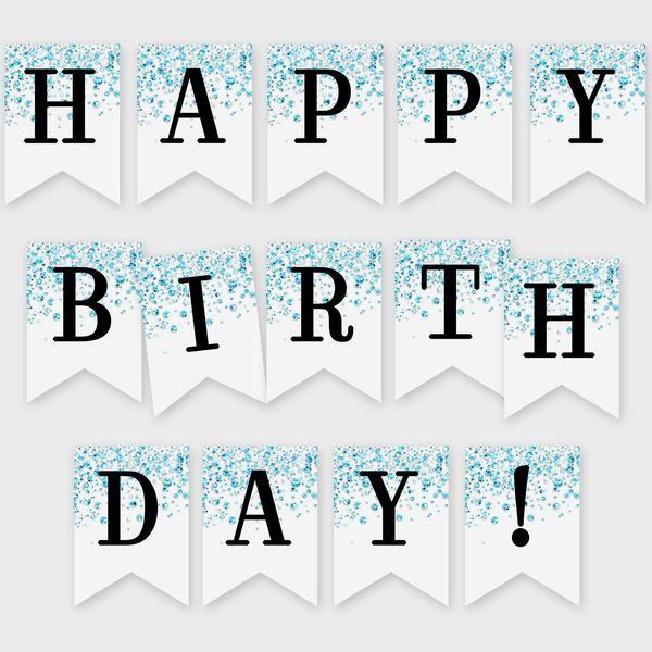 Happy Birthday Printable Banner Blue Confetti Glitters Printable Digital File Diy Print Instant Download 4cg Happy Birthday Printable Printable Banner Happy Birthday Banner Printable