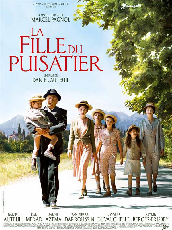 The Well Digger's Daughter - Daniel Auteuil starred in Jean de Florette & Manon of the Spring over 25 years ago....two of my favorite French movies!