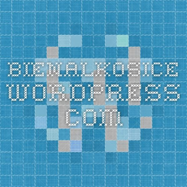 bienalkosice.wordpress.com