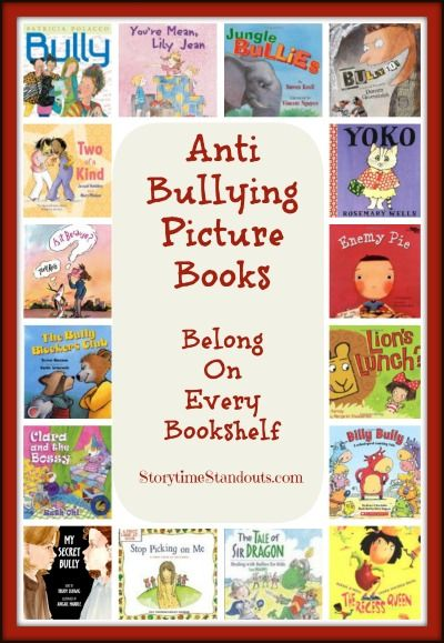 Storytime Standouts shares an outstanding selection of anti bullying picture books.  Make sure there is at least one on your bookshelf! #antibullying #bullying