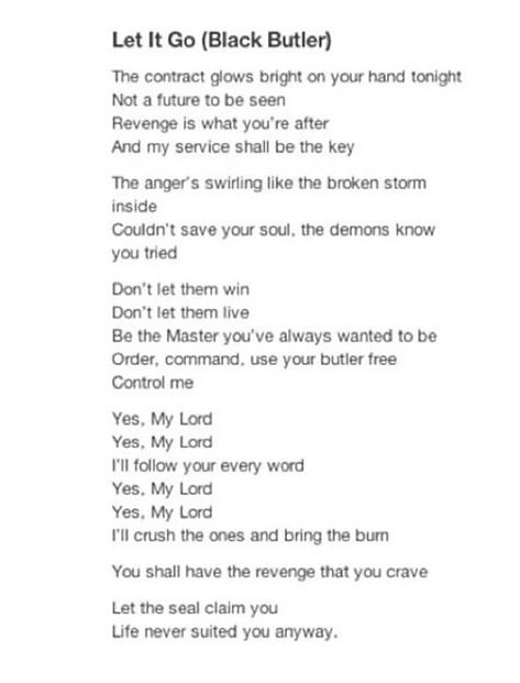 Black Butler / Frozen ~~ Let it Go.  This is possibly the best thing to ever exist.