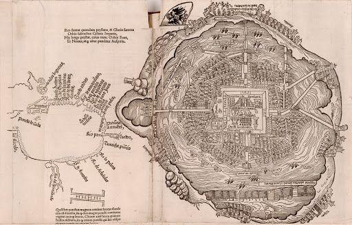 1525 - Hernán Cortés levantó este plano de la ciudad de Tenochtitlán.
