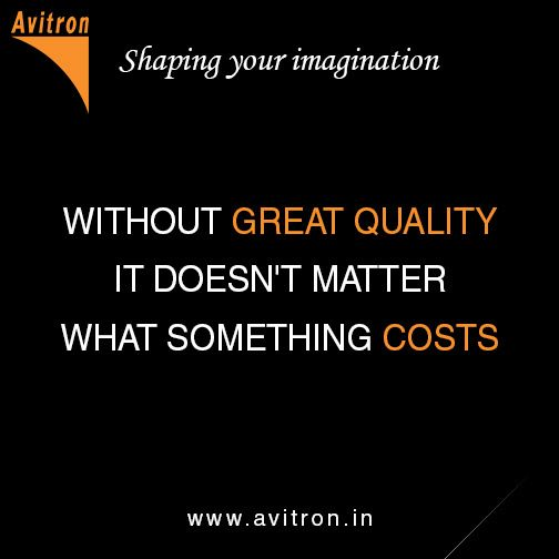 Without Great Quality It Doesn't Matter What Something Costs