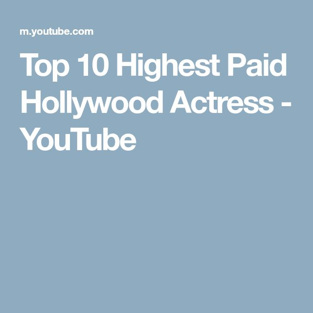 Top 10 Highest Paid Hollywood Actress - YouTube