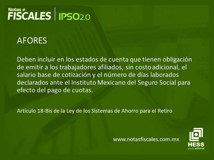 """hoy en #IPSO2O """"#AFORES""""    Encuentras más artículos relacionados en la revista   Notas Fiscales     #NotasFiscales #IPSO20NotasFiscales #EditorialHESS #RevistaNotasFiscales #EditorialHESS #HESS #México #df #mx #cdmx #afore"""