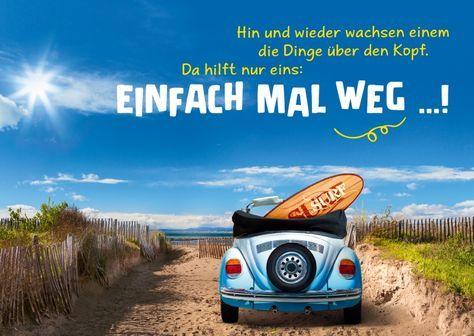Einfach mal weg | Weisheiten | Echte Postkarten online versenden | Gutsch Verlag