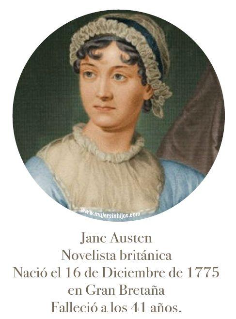 MUJERES QUE INSPIRAN MI CAMINAR - Jane Austen - Mujer Sin Hijos invita a mujeres que no tienen hijos por infertilidad, opción o circunstancia a compartir sus historias de vida más allá de ser madres.
