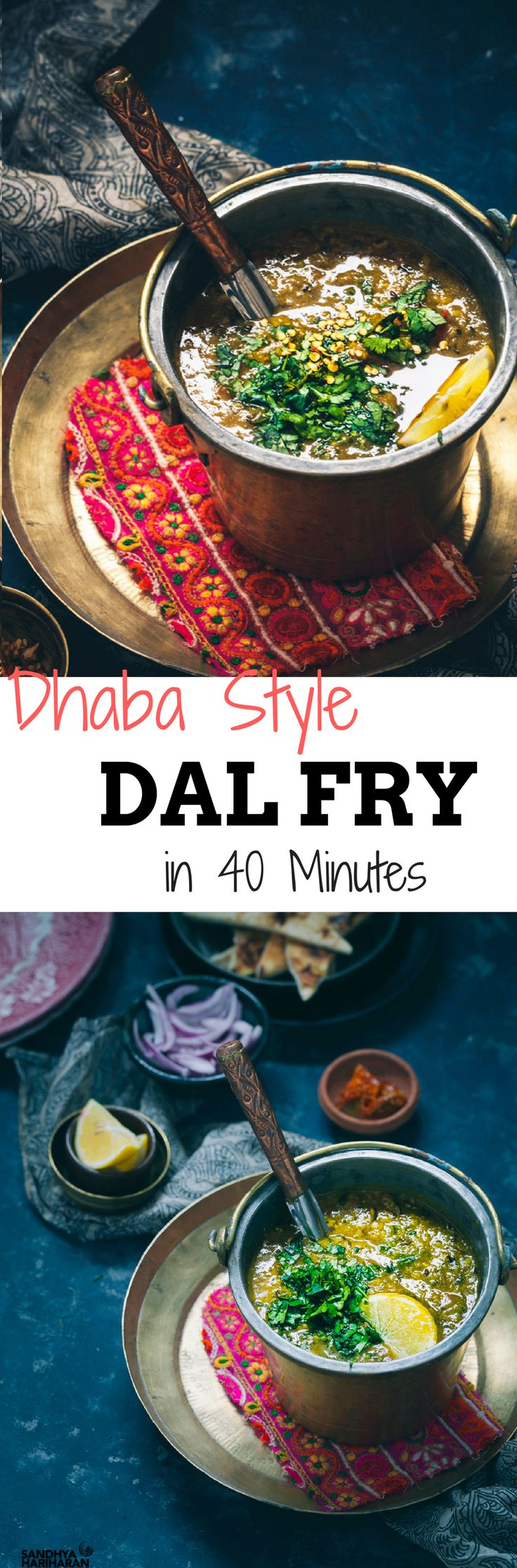 DHABA STYLE DAL FRY  is an inspiration from my countless visits to Punjabi Dhaba's during my India days. This Dal is super duper healthy with a combination of Lentils aka Dals like Tur Dal, Moong Dal, Chana Dal and Urid Dal.