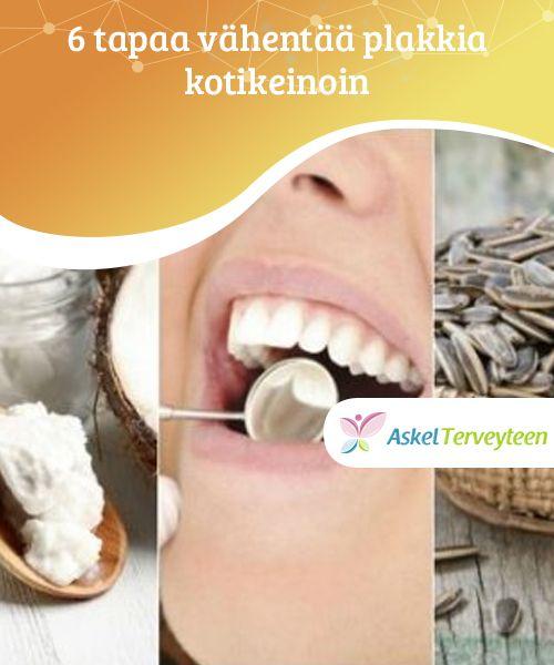 6 tapaa vähentää plakkia kotikeinoin  Sen lisäksi, että pidät mielessä nämä luonnolliset keinot plakin vähentämiseksi, kannattaa käydä hammaslääkärissä ainakin kerran vuodessa. Näin voit välttää suurempia ongelmia.