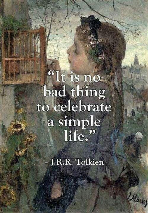 Es ist keine schlechte Sache, das einfache Leben zu feiern
