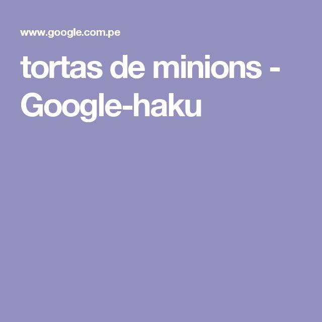 tortas de minions - Google-haku