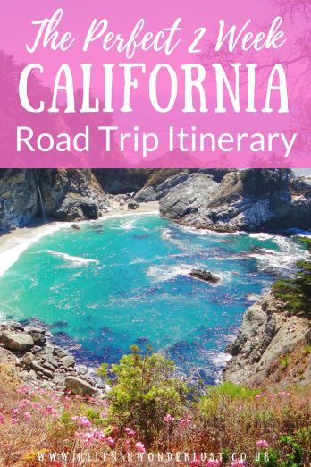 My Perfect Two Week California Road Trip Itinerary - San Diego, LA and the Pacific Coast Highway. Travel in the USA.