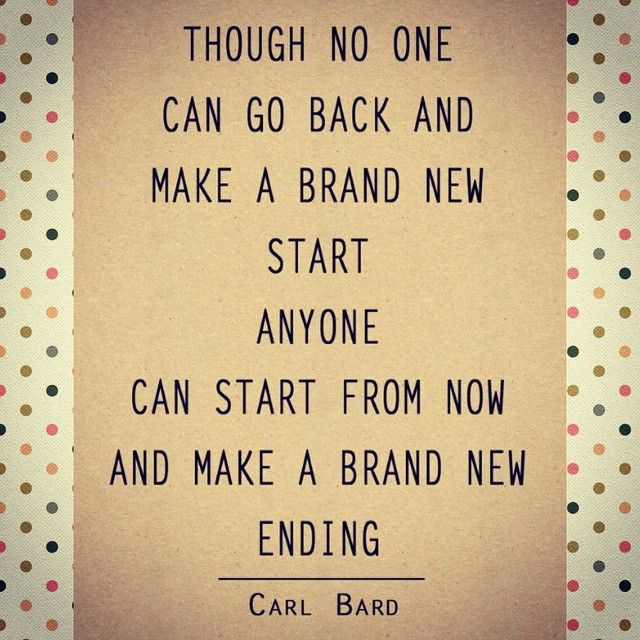 Though no one can go back and make a brand new start, Anyone can start from now and make a brand new ending. ♥ Quote about #adopt #adoption #adopted #adoptionrocks #rainbowkids #family #ohana #familia #waitingchildren #parenting #brother #sister #kids #love #orphan #changinglives #lifechanging #orphanage #specialneeds