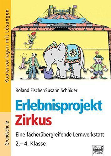 Erlebnisprojekte: 2.-4. Klasse - Zirkus: Kopiervorlagen mit Lösungen von Roland Fischer http://www.amazon.de/dp/387101768X/ref=cm_sw_r_pi_dp_S-Mbxb0PHQEDM