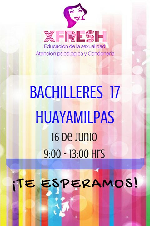 """ATENCIÓN! El día 16 de junio visitaremos el Colegio de Bachilleres 17 de 9 am a 1 pm!  Busca nuestro stand en la jornada de salud! """"Comparte el placer de vivir"""" #EducaciónDeLaSexualidad #Condonería #Placer #Autocuidado #Sensaciones"""