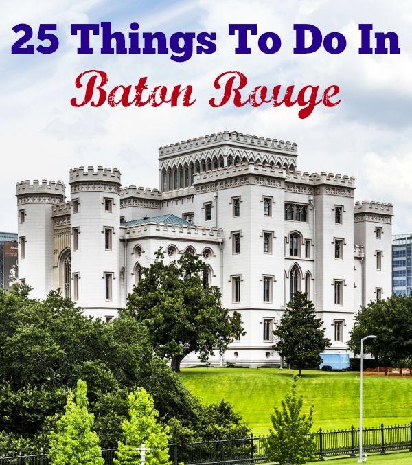 Baton Rouge is known for being the home of the LSU Tigers and Louisiana's State Capitol. Here is a list of 25 things to do in Baton Rouge.