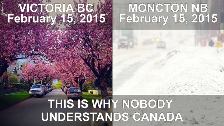 Victoria, British Columbia and Moncton, New Brunswick, west coast/east coast, same time/same day.  Welcome to Canada!