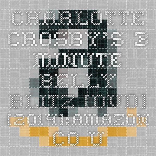 Charlotte Crosby's 3 Minute Belly Blitz [DVD] [2014]:Amazon.co.uk:DVD & Blu-ray