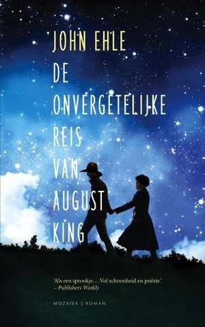 De Onvergetelijke Reis Van August King-John Ehle-boek cover voorzijde