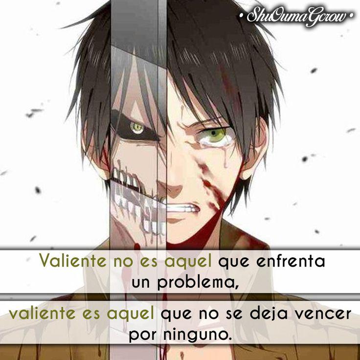 Valiente #ShuOumaGcrow #Anime #Frases_anime #frases