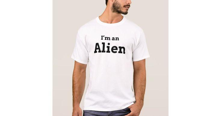 I'M AN ALIEN T-Shirt