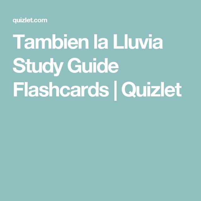 Tambien la Lluvia Study Guide Flashcards | Quizlet