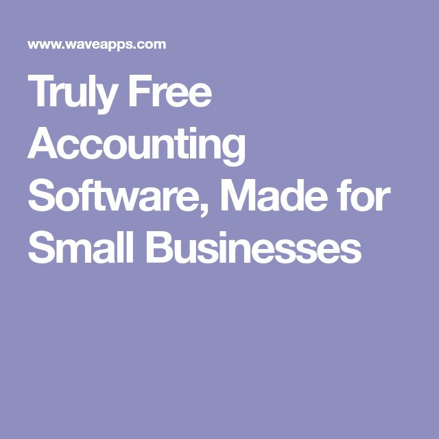 Truly Free Accounting Software, Made for Small Businesses