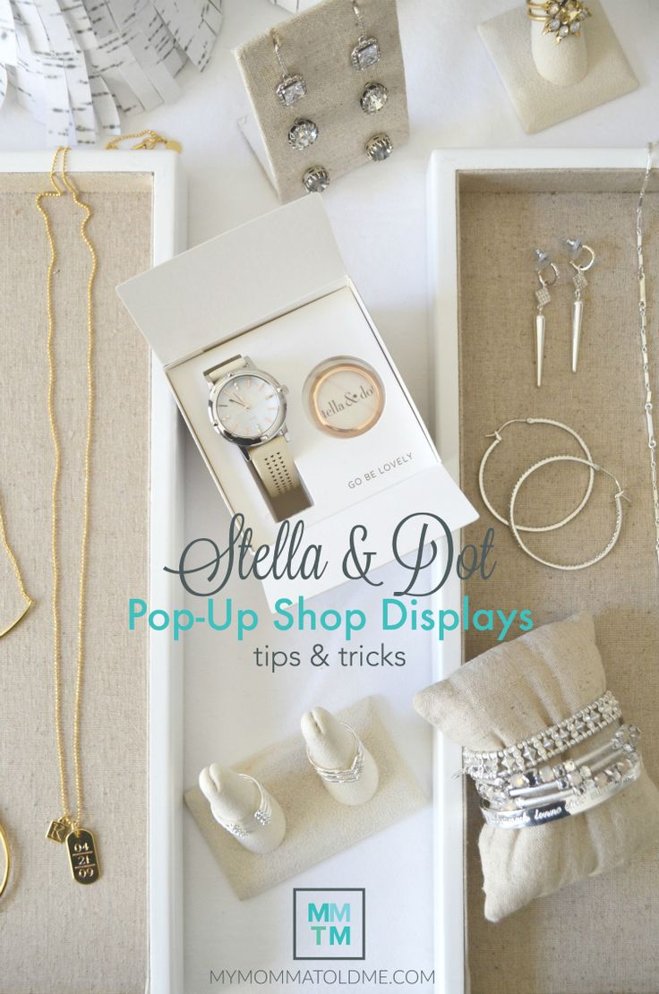 5 tips for making an incredible Stella & Dot pop up show (and trunk show) display!  Find out why it's so important to leave space between your jewelry trays!