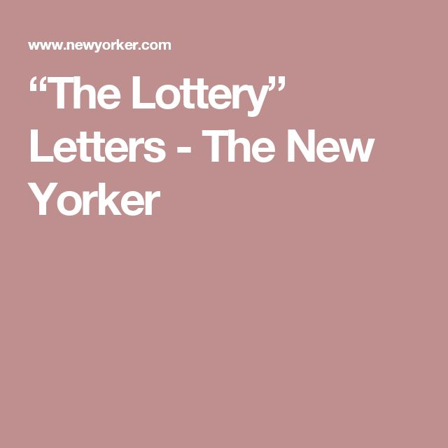 """""""The Lottery"""" Letters - The New Yorker"""