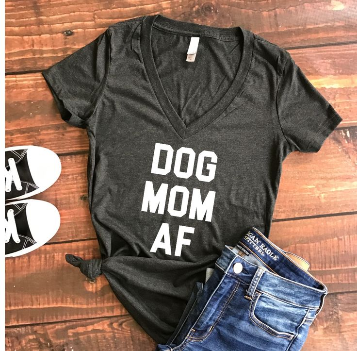 DOG MOM AF (V-neck), dog mom shirt, cat mom shirt, fur mama, namaste home with my dog, my kids have paws, funny shirt, fur mom, animal lover