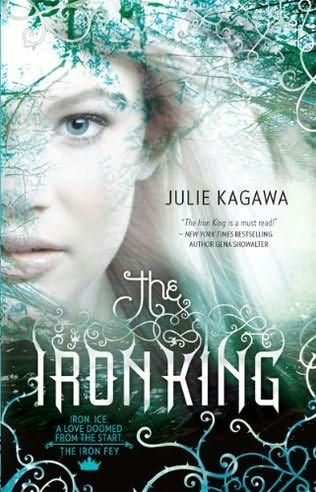 The Iron King      (Iron Fey Trilogy, book 1)    by    Julie Kagawa