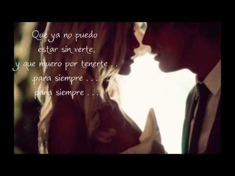 Intocable-Te Amo(Para Siempre) -Con Letra 2012