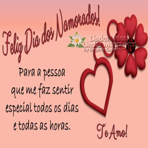 Feliz Dia Dos Namorados Te Amo Mensagem Dos Namorados Texto Dia Dos Namorados Mensagem Dia Dos Namorados