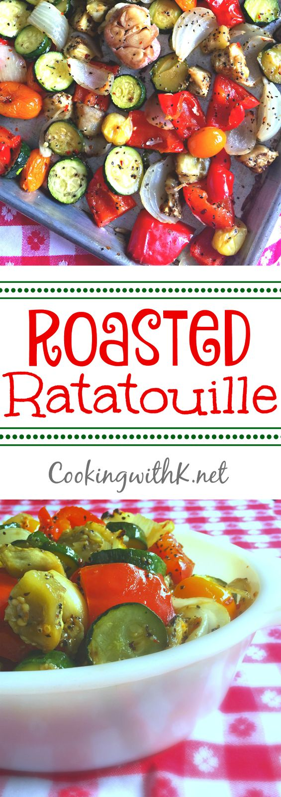 Roasted Ratatouille Vegetables, roasted summer vegetables, eggplant, bell pepper, zucchini, and onion with a whole garlic into a delightful side dish.  The recipe is healthy and comforting at the same time--pure deliciousness!