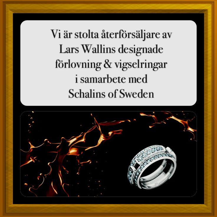 Stolta återförsäljare av Lars Wallins designade ringar i samarbete med  Schalins of Sweden