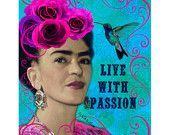 Frida Kahlo Live With Passion Collage Mixed Media New Year Resolution Original Photomontage Modern Home Decor