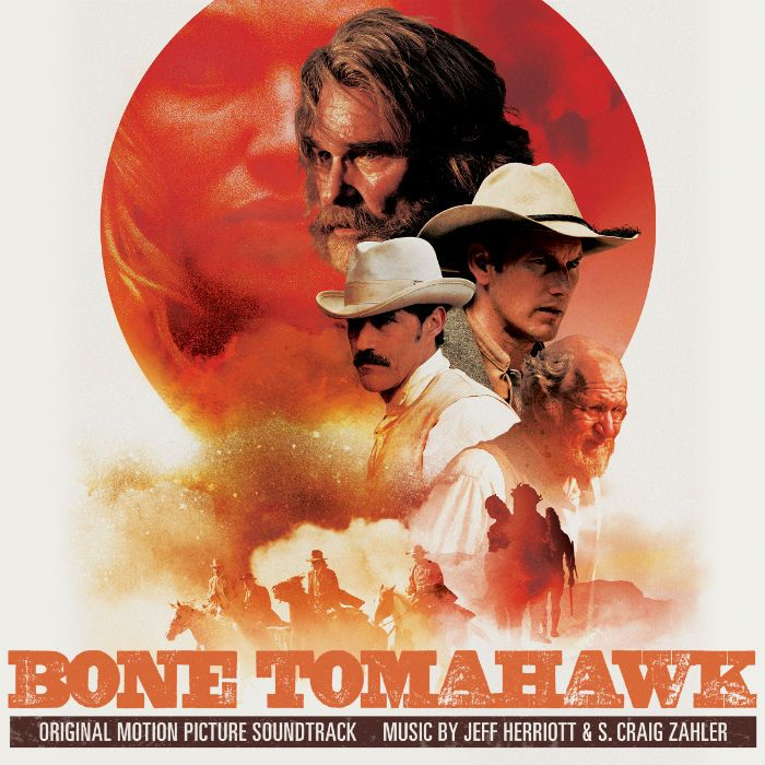 Bone Tomahawk Soundtrack by Jeff Herriott and S. Craig Zahler