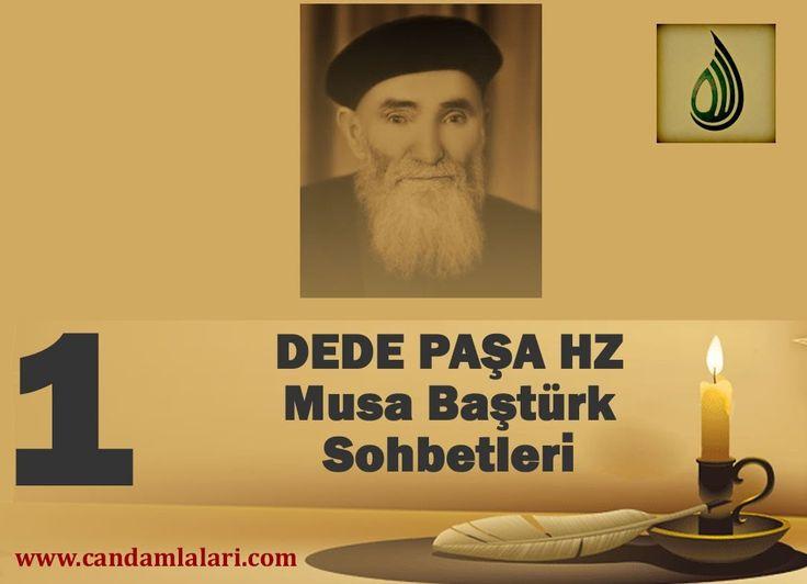 Dede Paşa - Musa Baştürk Bayburdi Sohbetleri 1