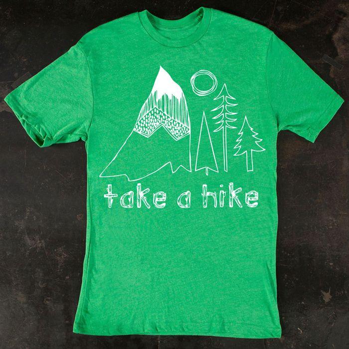 Take a Hike T-shirt Shirts
